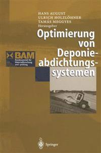 Optimierung von Deponieabdichtungssystemen