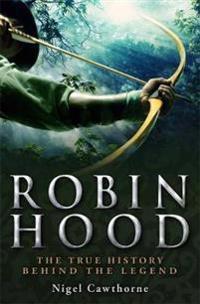A Brief History of Robin Hood