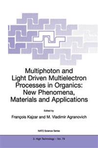 Multiphoton and Light Driven Multielectron Processes