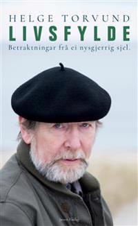 Livsfylde - Helge Torvund pdf epub