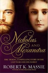 Nicholas and alexandra - the tragic, compelling story of the last tsar and