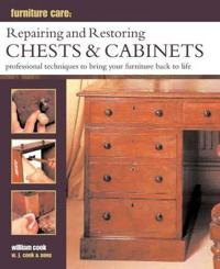 Furniture care: repairing and restoring chests & cabinets - professional te