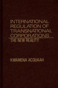 International Regulation of Transnational Corporations