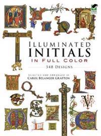Illuminated Initials in Full Colour