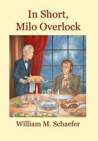 In Short, Milo Overlock