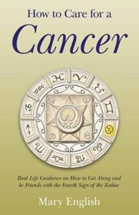 How to Care for a Cancer