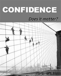 Confidence: Does It Matter?