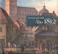 Furstar och folk i Åbo 1812