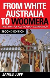 From White Australia to Woomera