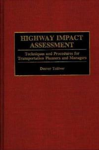 Highway Impact Assessment