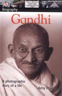 DK Biography: Gandhi: A Photographic Story of a Life