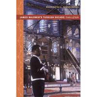 James Baldwin's Turkish Decade