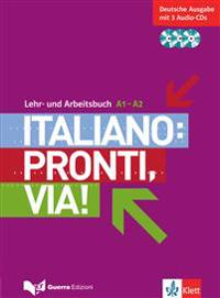 Italiano: Pronti, via!. Lehr- und Arbeitsbuch mit 3 Audio-CD's. A1-A2