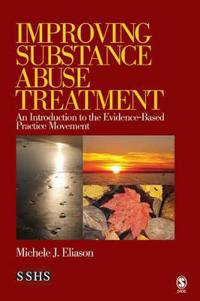 Improving Substance Abuse Treatment