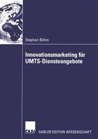 Innovationsmarketing Fur Umts-Diensteangebote