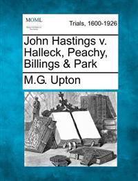 John Hastings V. Halleck, Peachy, Billings & Park