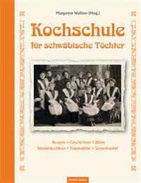 Kochschule für schwäbische Töchter