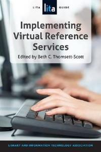Implementing Virtual Reference Services