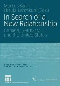 In Search of a New Relationship