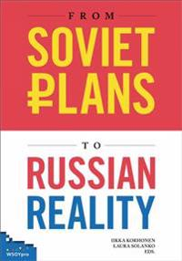 From Soviet Plans to Russian Reality