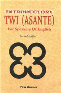 Introductory Twi (Asante) for Speakers of English