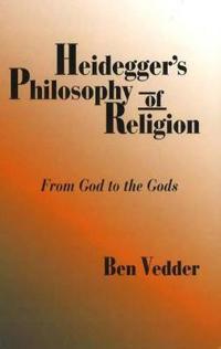 Heidegger's Philosophy of Religion