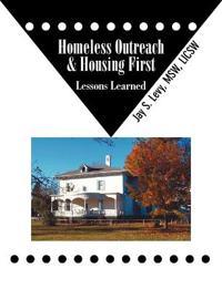Homeless Outreach & Housing First