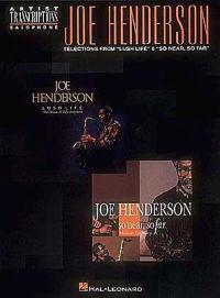 "Joe Henderson - Selections from ""Lush Life"" and ""So Near, So Far"": Tenor Sax"