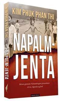 Napalm-jenta - Kim Phúc Phan Thi   Ridgeroadrun.org