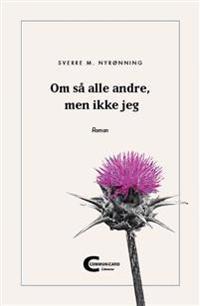 Om så alle andre, men ikke jeg - Sverre M. Nyrønning   Ridgeroadrun.org