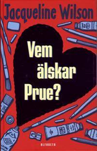 Vem älskar Prue?