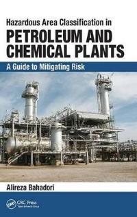 Hazardous Area Classification in Petroleum and Chemical Plants