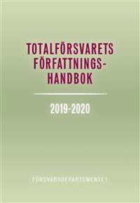 Totalförsvarets författningshandbok 2019/20 :