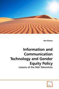 Information and Communication Technology and Gender Equity Policy