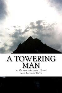 A Towering Man