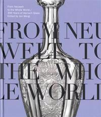 From Neuwelt to the Whole World - 300 Years of Harrach Glass