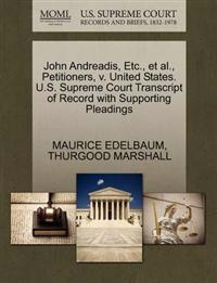 John Andreadis, Etc., et al., Petitioners, V. United States. U.S. Supreme Court Transcript of Record with Supporting Pleadings