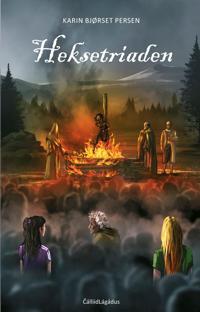 Heksetriaden - Karin Bjørset Persen   Inprintwriters.org