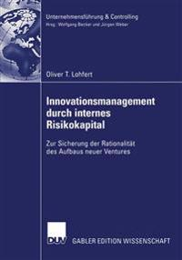 Innovationsmanagement Durch Internes Risikokapital