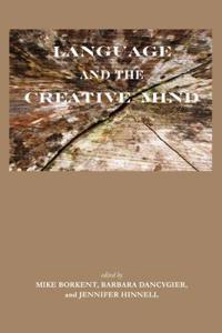Language and the Creative Mind