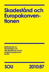 Skadestånd och Europakonventionen (SOU 2010:87)