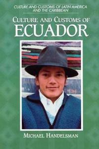 Culture and Customs of Ecuador