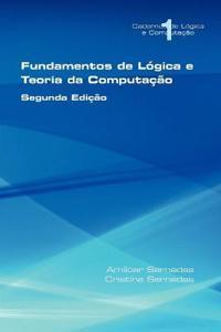 Fundamentos De Logica E Teoria Da Computacao