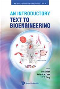 An Introductory Text to Bioengineering