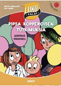 Pipsa Kopperoisen tutkimuksia : lentävä pikkuveli
