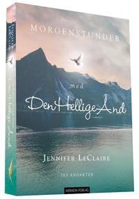 Morgenstunder med Den Hellige Ånd - Jennifer LeClaire pdf epub