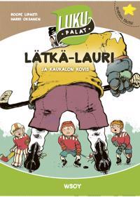 Lätkä-Lauri ja kaukalon kovis