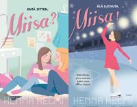 Älä luovuta, Miisa! ; Entä sitten, Miisa?