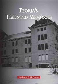 Haunted Peoria