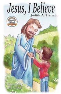 Jesus, I Believe